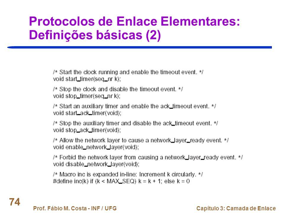 Protocolos de Enlace Elementares: Definições básicas (2)