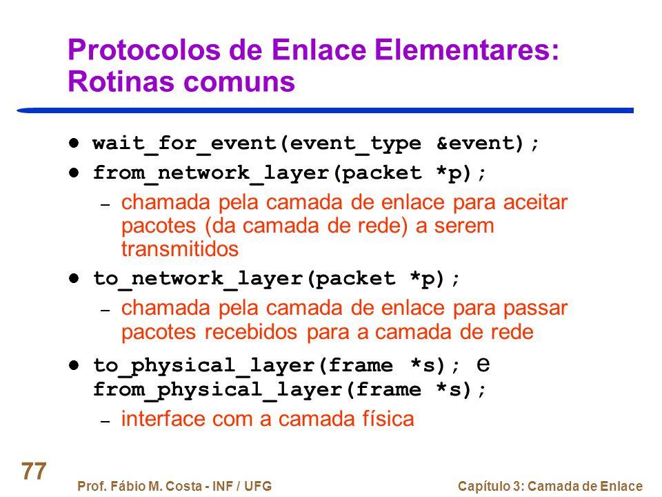 Protocolos de Enlace Elementares: Rotinas comuns