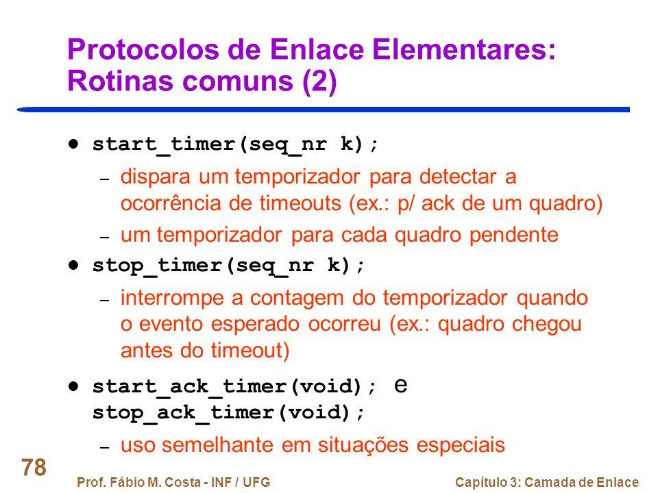 Protocolos de Enlace Elementares: Rotinas comuns (2)