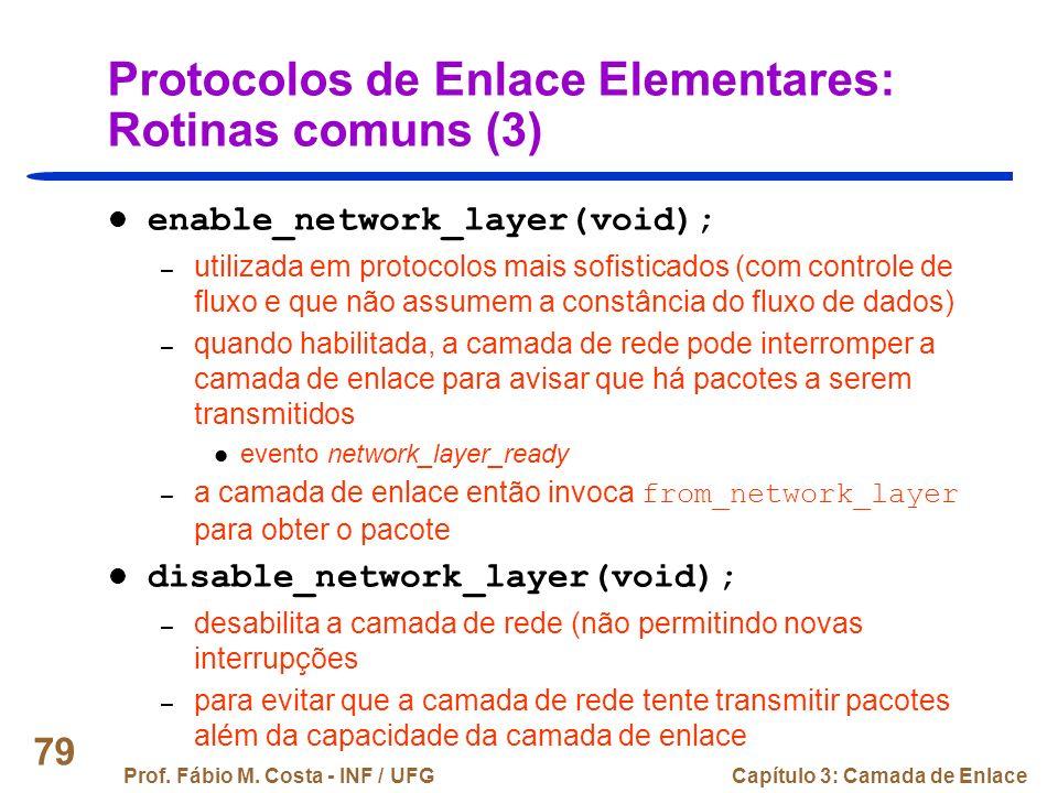 Protocolos de Enlace Elementares: Rotinas comuns (3)