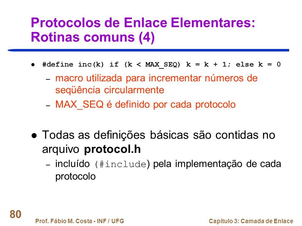 Protocolos de Enlace Elementares: Rotinas comuns (4)