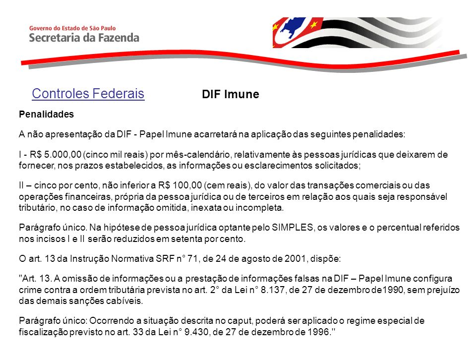 Controles Federais DIF Imune Penalidades