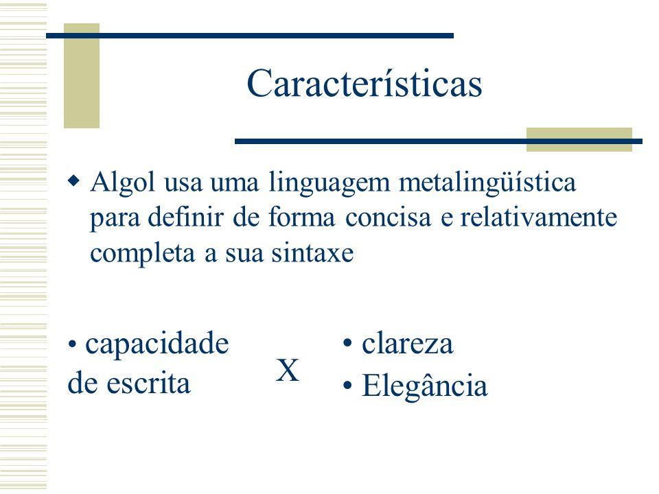 Características clareza Elegância X