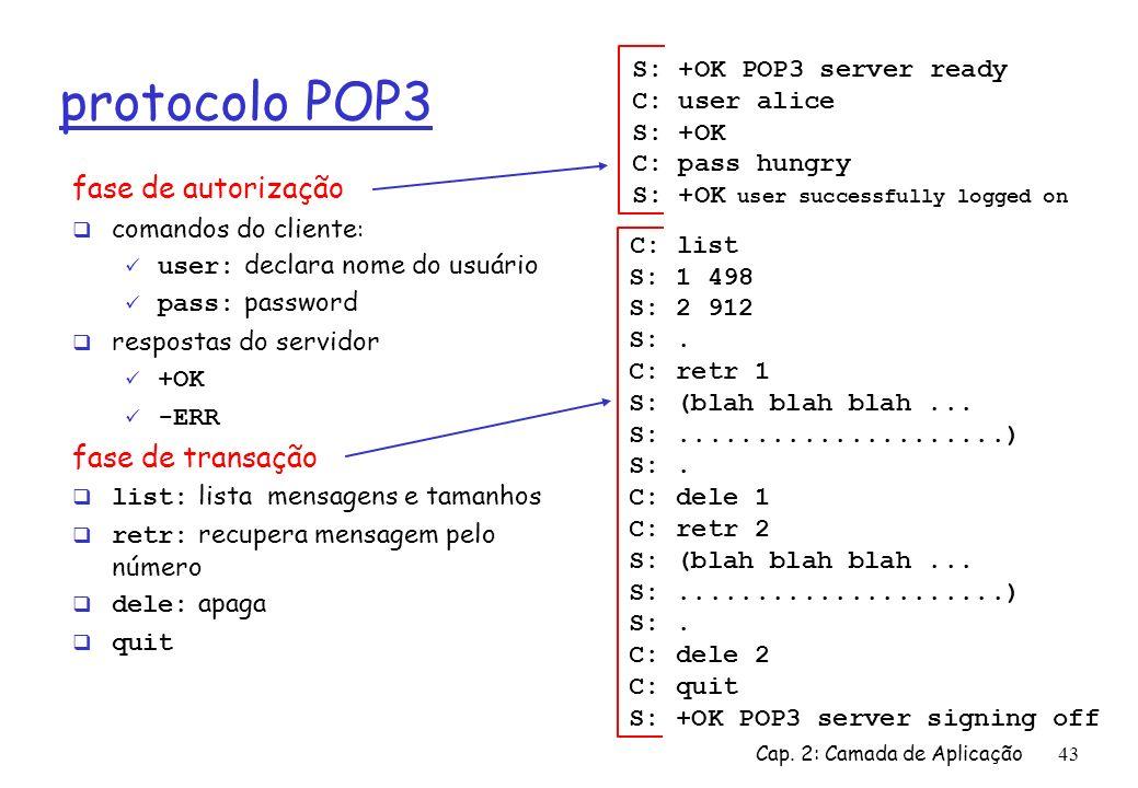 protocolo POP3 C: list fase de autorização fase de transação