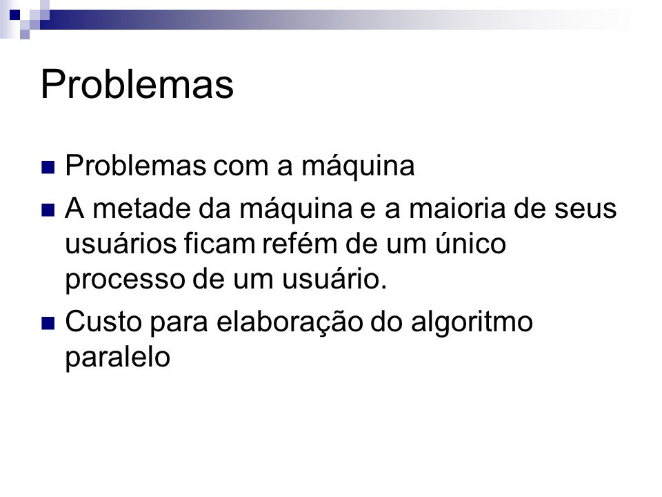 Problemas Problemas com a máquina