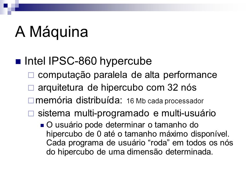 A Máquina Intel IPSC-860 hypercube
