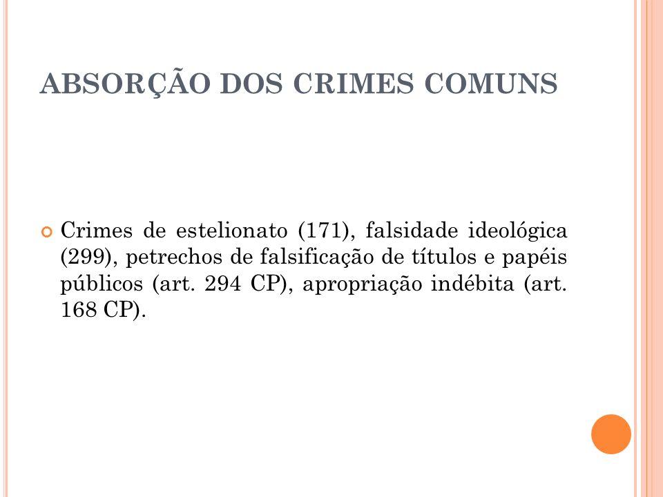 ABSORÇÃO DOS CRIMES COMUNS