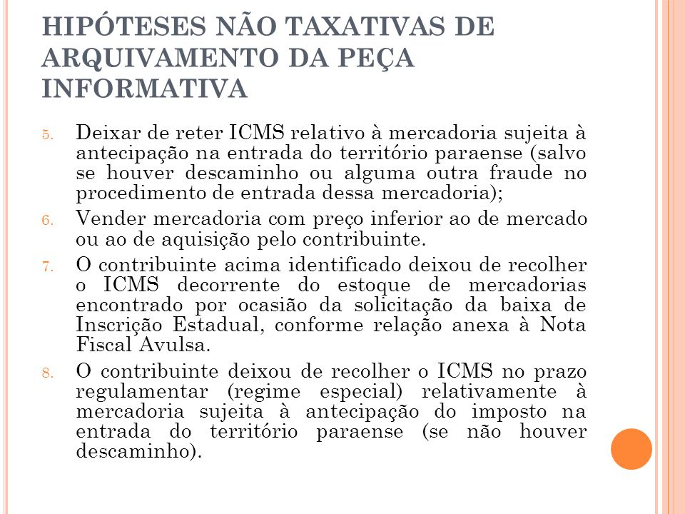 HIPÓTESES NÃO TAXATIVAS DE ARQUIVAMENTO DA PEÇA INFORMATIVA