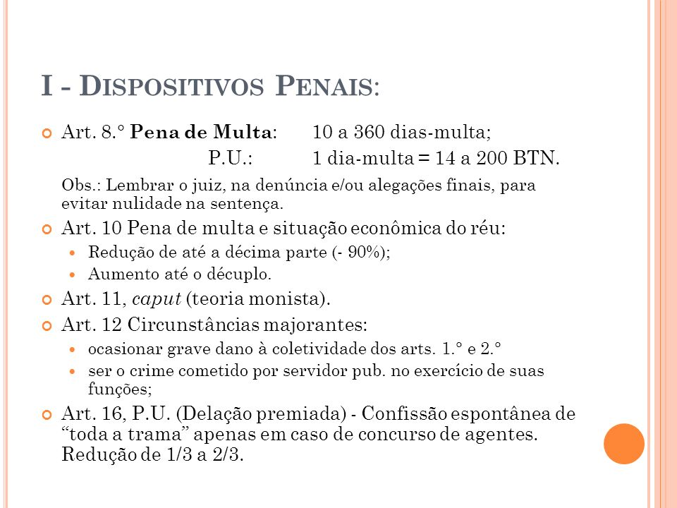 I - Dispositivos Penais: