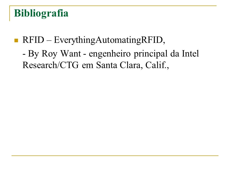 Bibliografia RFID – EverythingAutomatingRFID,