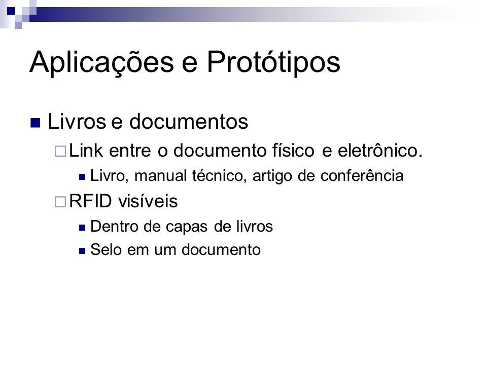 Aplicações e Protótipos