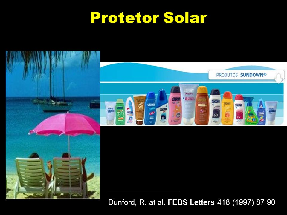 Protetor Solar Dunford, R. at al. FEBS Letters 418 (1997) 87-90