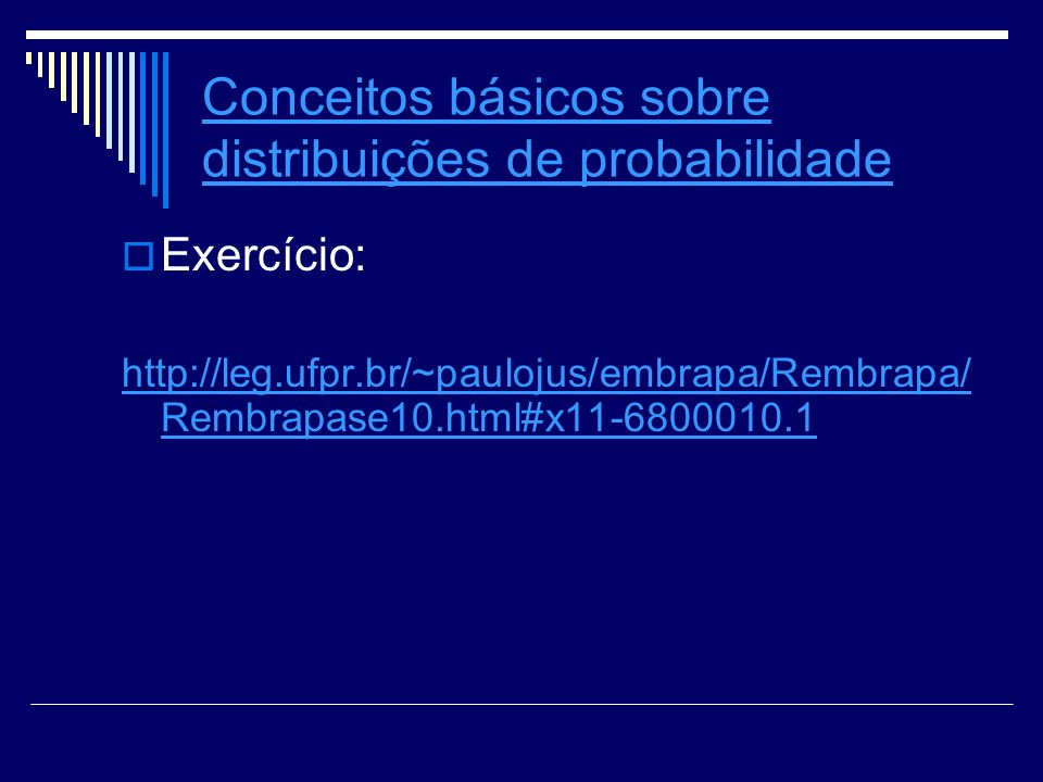 Conceitos básicos sobre distribuições de probabilidade