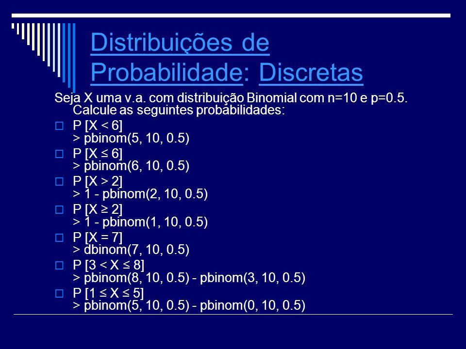 Distribuições de Probabilidade: Discretas