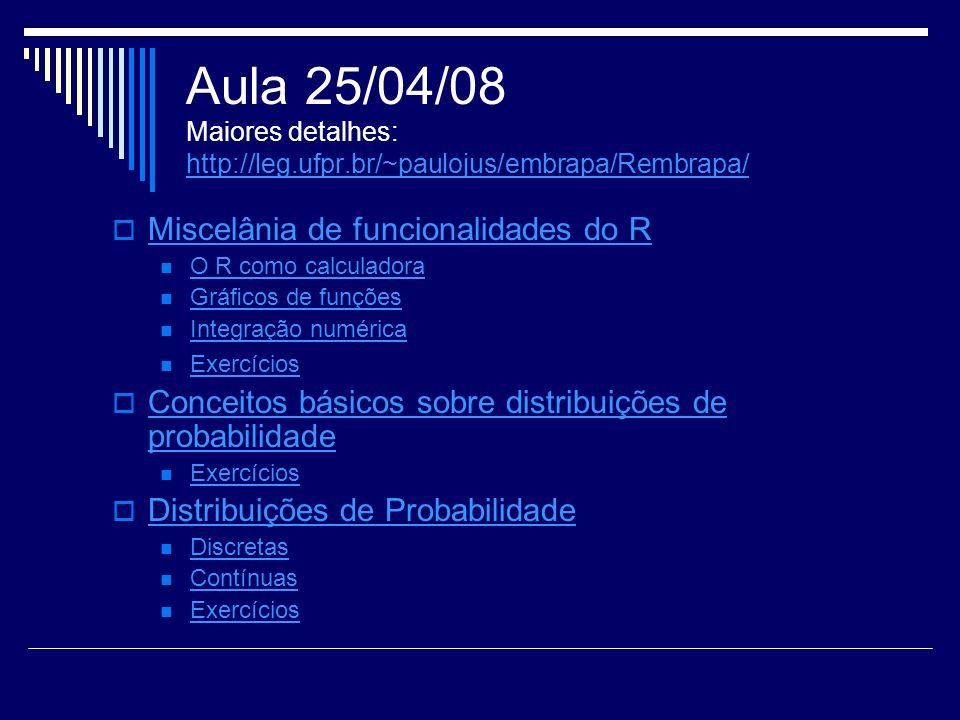 Aula 25/04/08 Maiores detalhes: http://leg. ufpr
