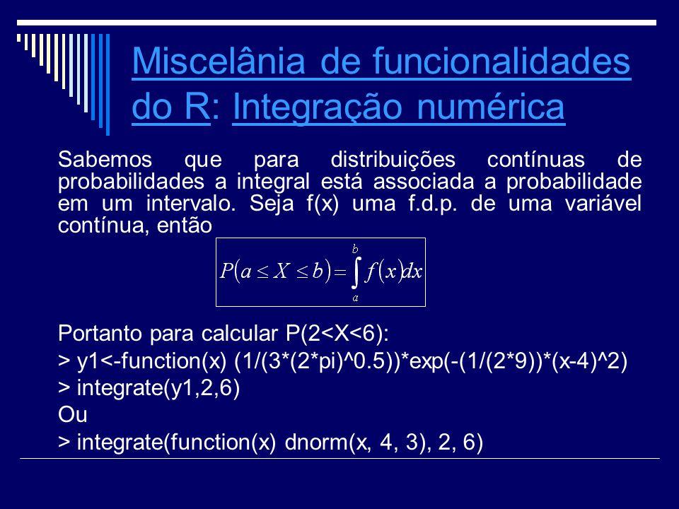 Miscelânia de funcionalidades do R: Integração numérica