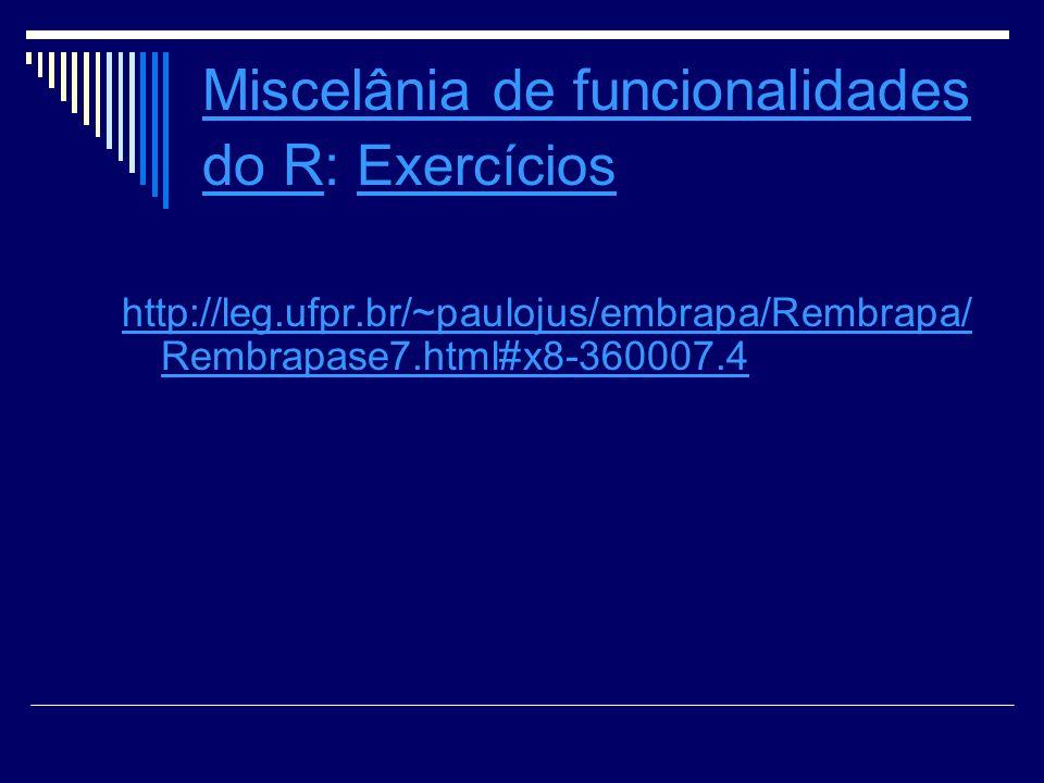 Miscelânia de funcionalidades do R: Exercícios
