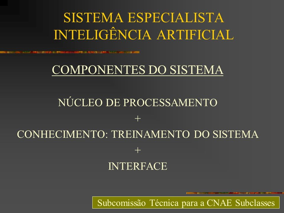 SISTEMA ESPECIALISTA INTELIGÊNCIA ARTIFICIAL