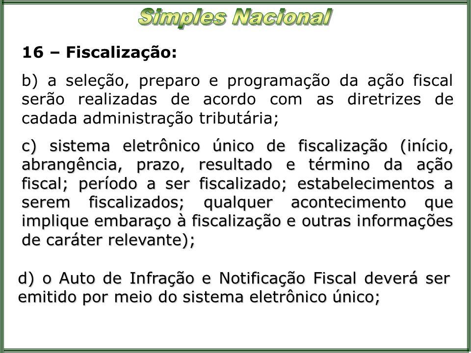 16 – Fiscalização: