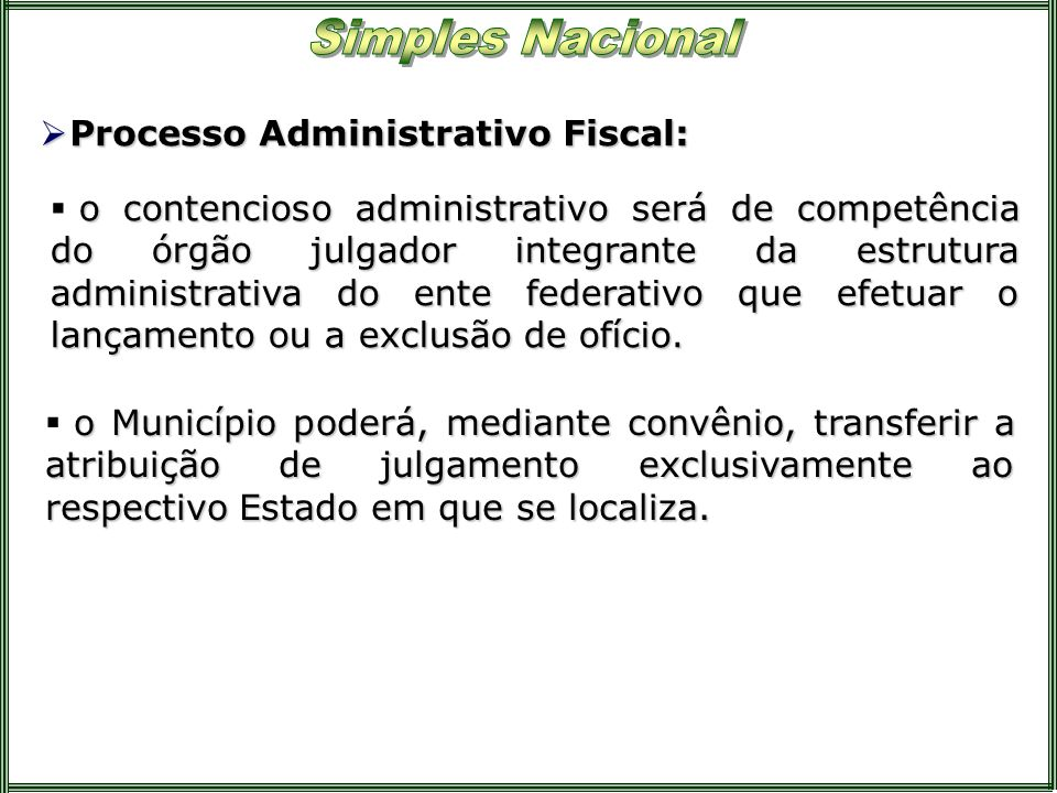 Processo Administrativo Fiscal: