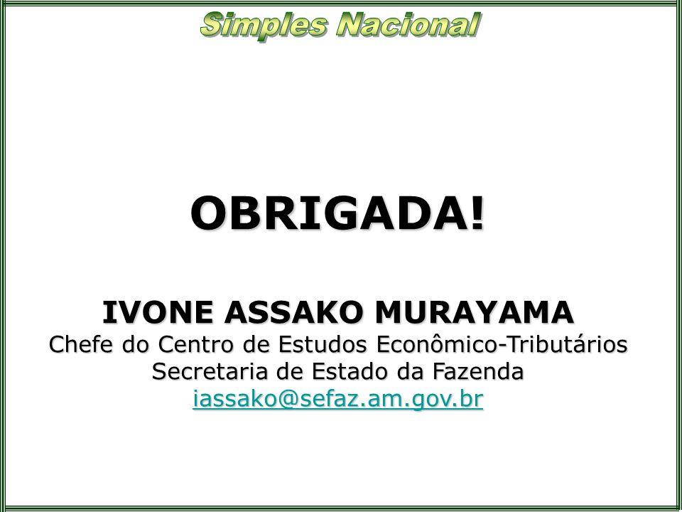 OBRIGADA! IVONE ASSAKO MURAYAMA