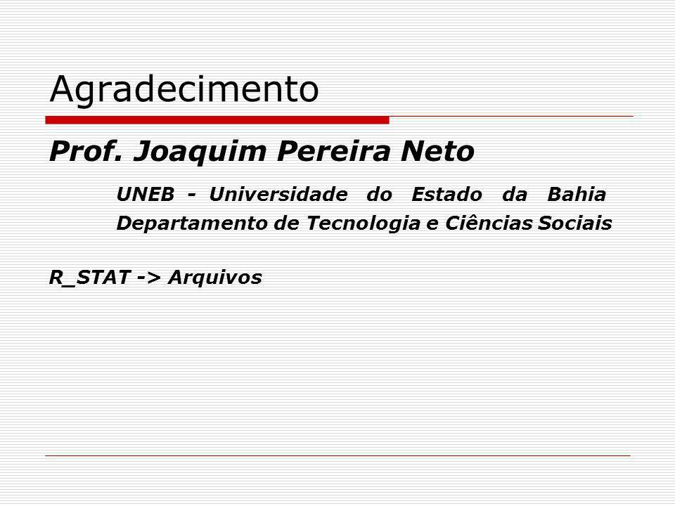 Agradecimento Prof. Joaquim Pereira Neto