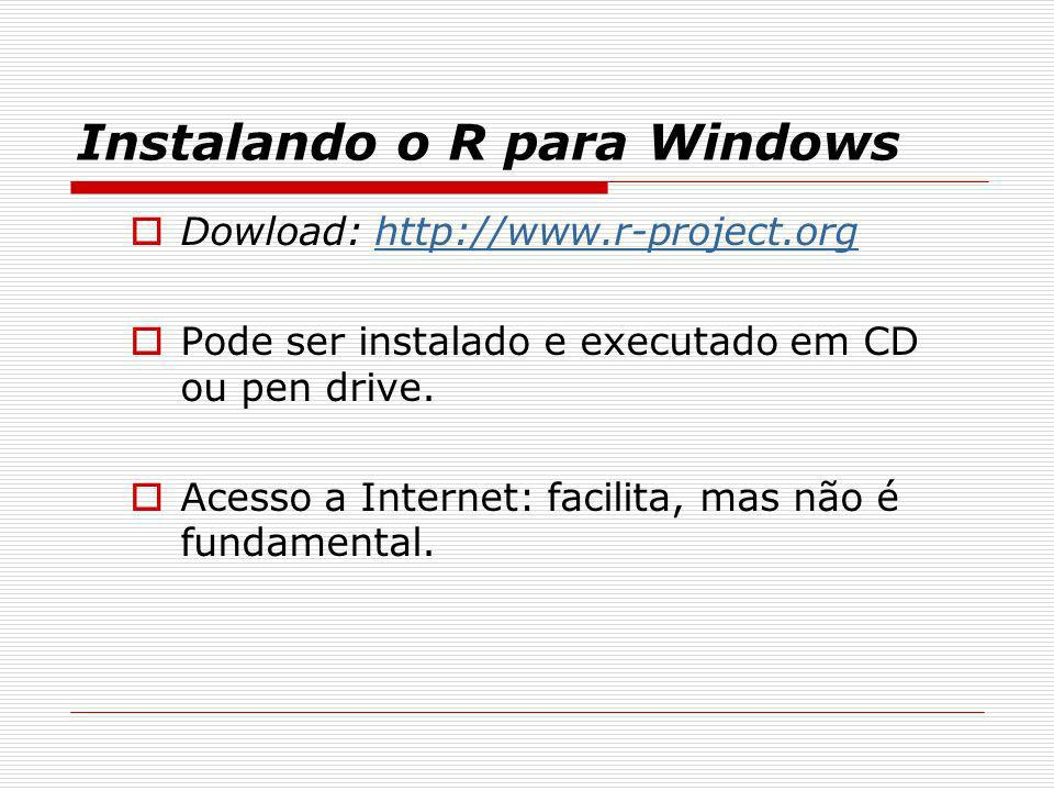 Instalando o R para Windows