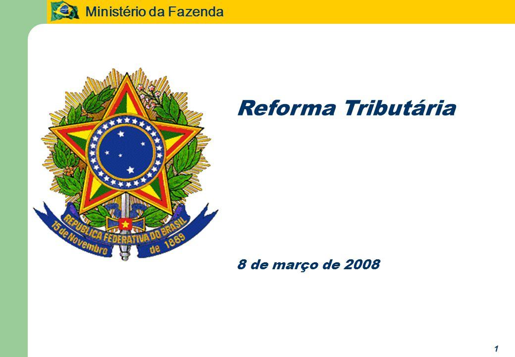 Reforma Tributária 8 de março de 2008