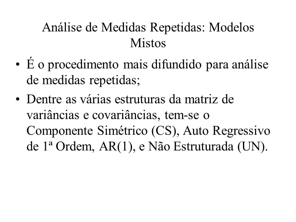 Análise de Medidas Repetidas: Modelos Mistos