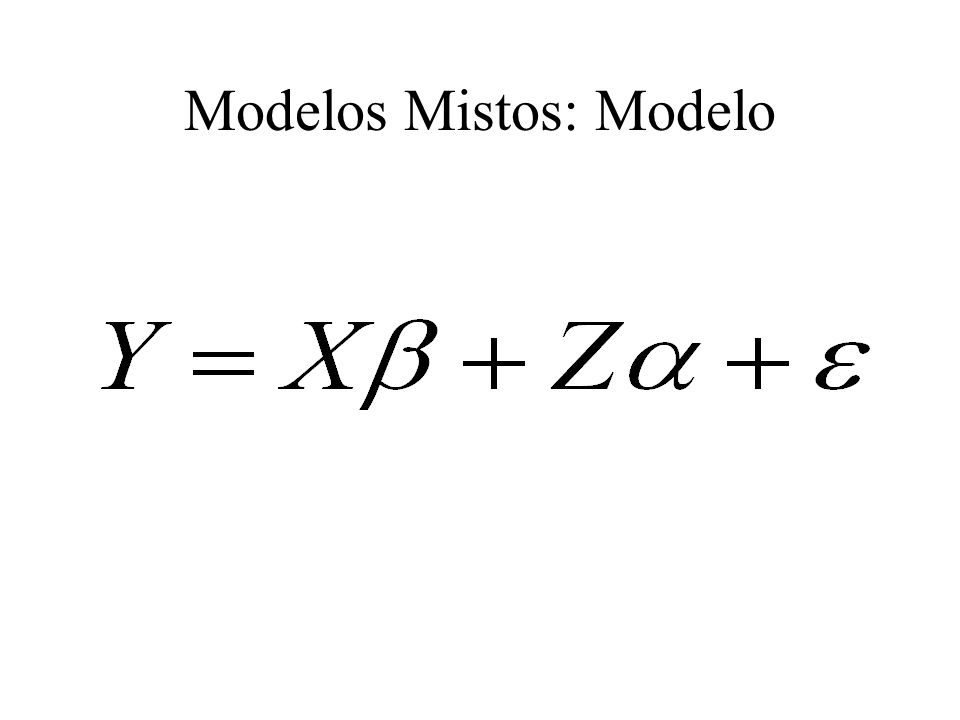 Modelos Mistos: Modelo