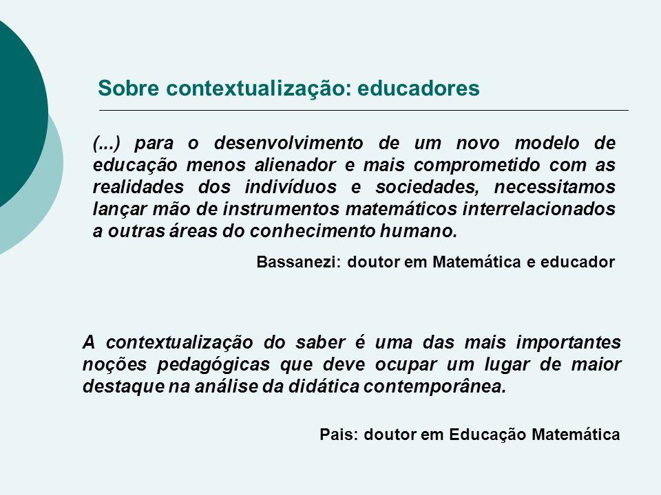 Sobre contextualização: educadores