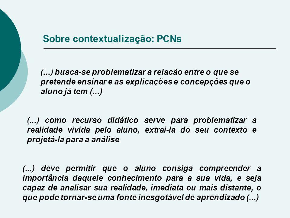 Sobre contextualização: PCNs