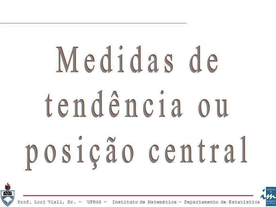 Medidas de tendência ou posição central