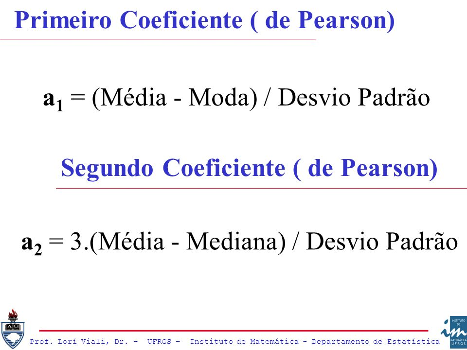 Primeiro Coeficiente ( de Pearson)