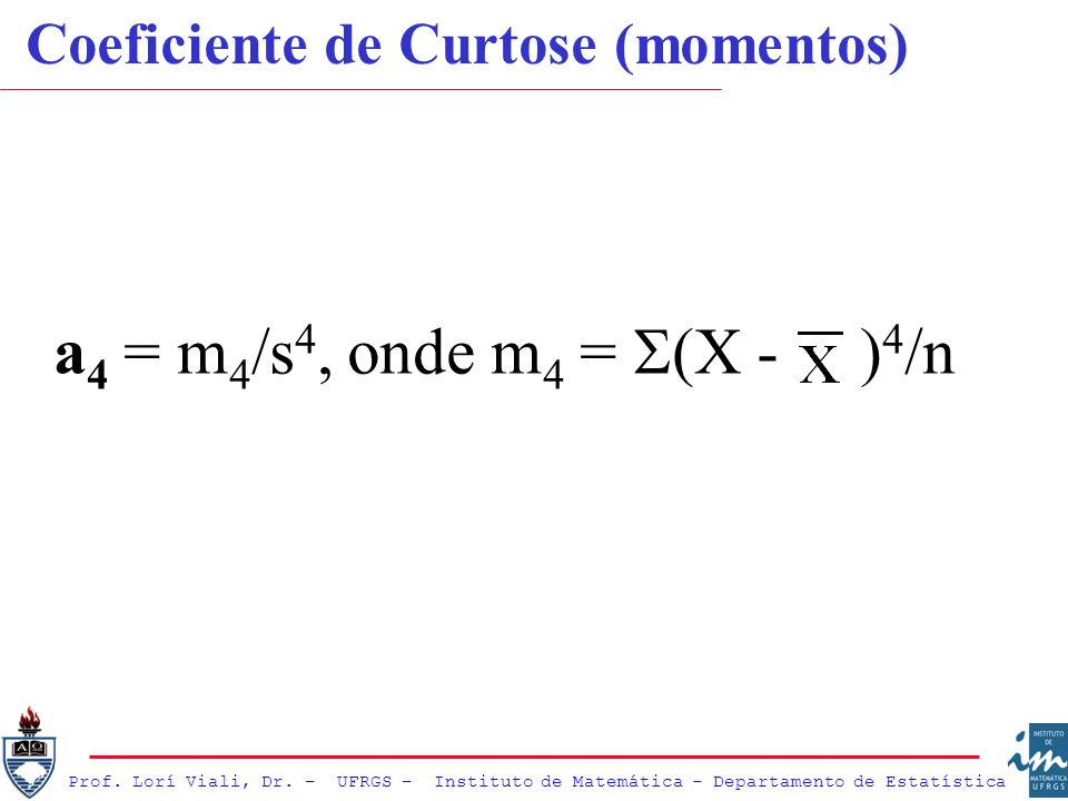 Coeficiente de Curtose (momentos)