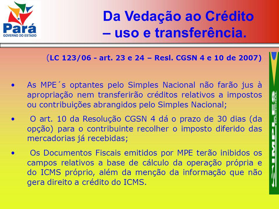 Da Vedação ao Crédito – uso e transferência.