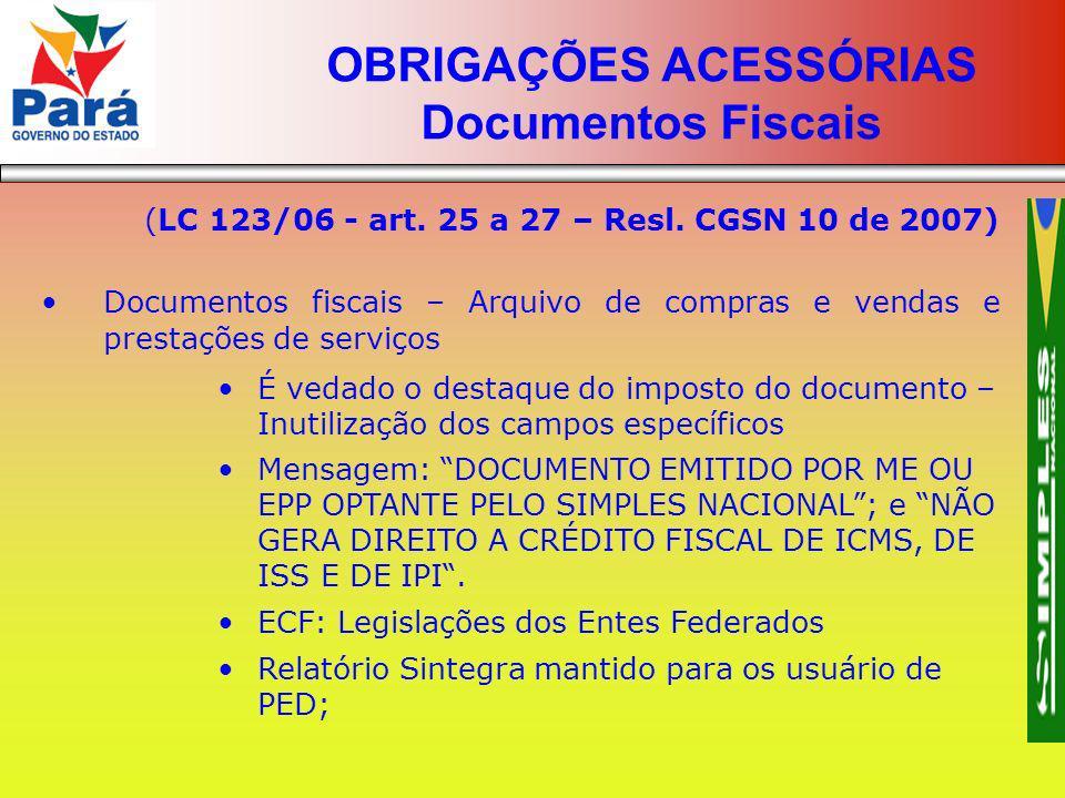 OBRIGAÇÕES ACESSÓRIAS Documentos Fiscais