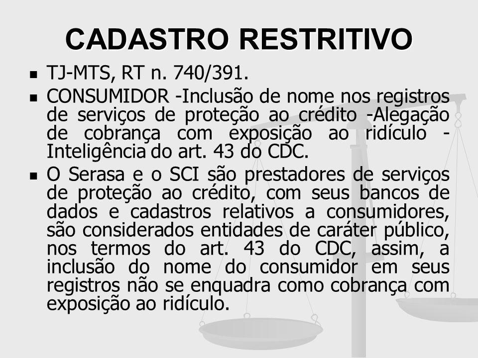 CADASTRO RESTRITIVO TJ-MTS, RT n. 740/391.