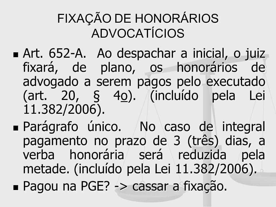 FIXAÇÃO DE HONORÁRIOS ADVOCATÍCIOS