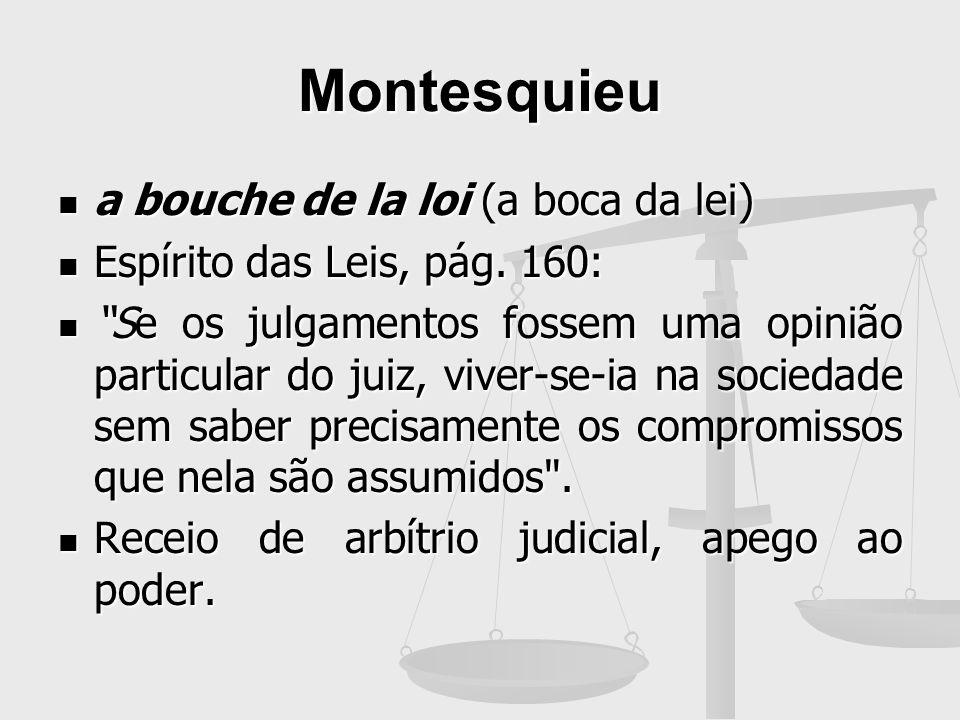 Montesquieu a bouche de la loi (a boca da lei)