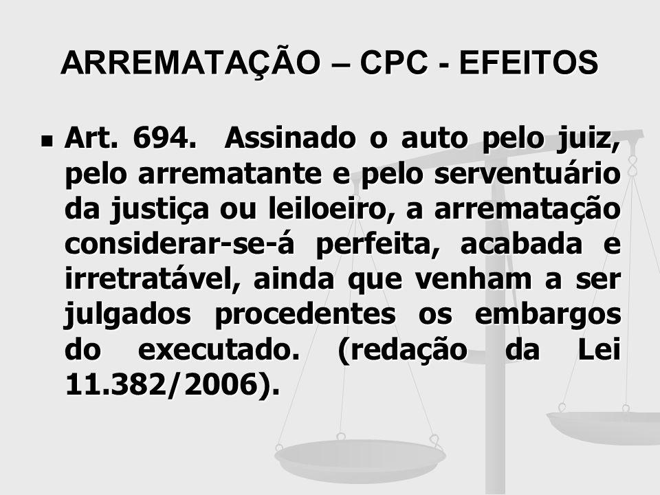 ARREMATAÇÃO – CPC - EFEITOS