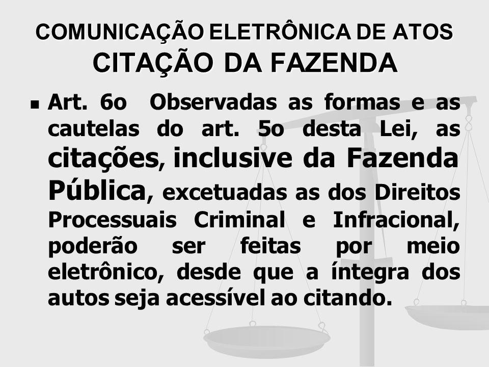 COMUNICAÇÃO ELETRÔNICA DE ATOS CITAÇÃO DA FAZENDA