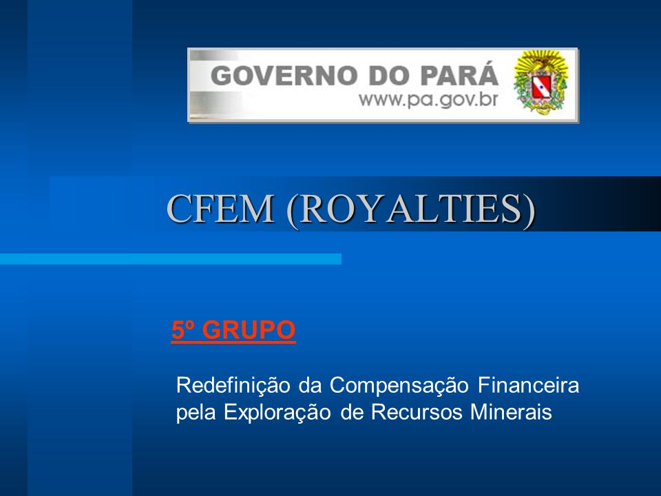 CFEM (ROYALTIES) 5º GRUPO