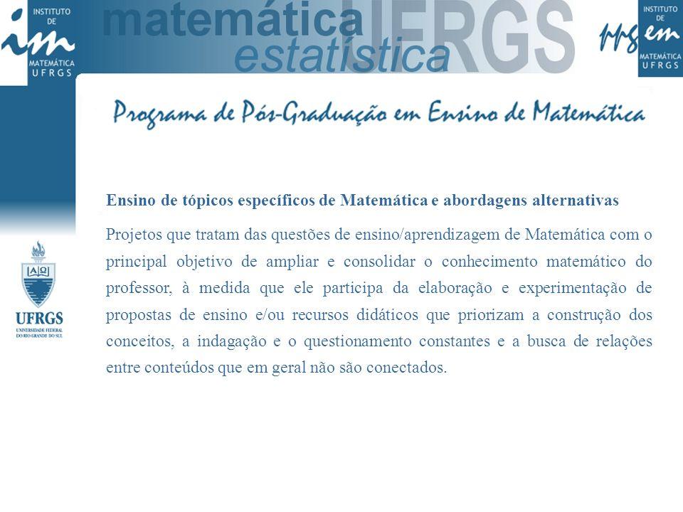 Ensino de tópicos específicos de Matemática e abordagens alternativas