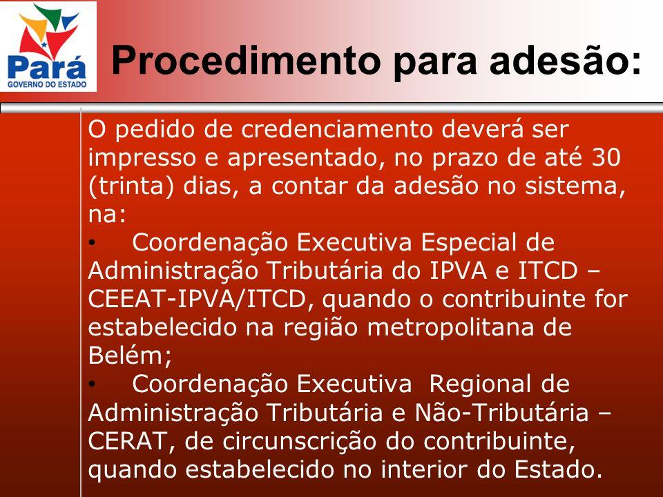 Procedimento para adesão: