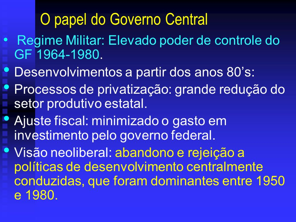 O papel do Governo Central