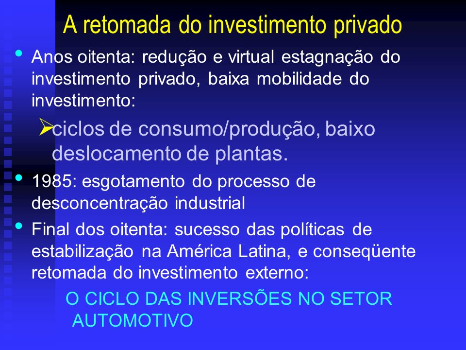 A retomada do investimento privado