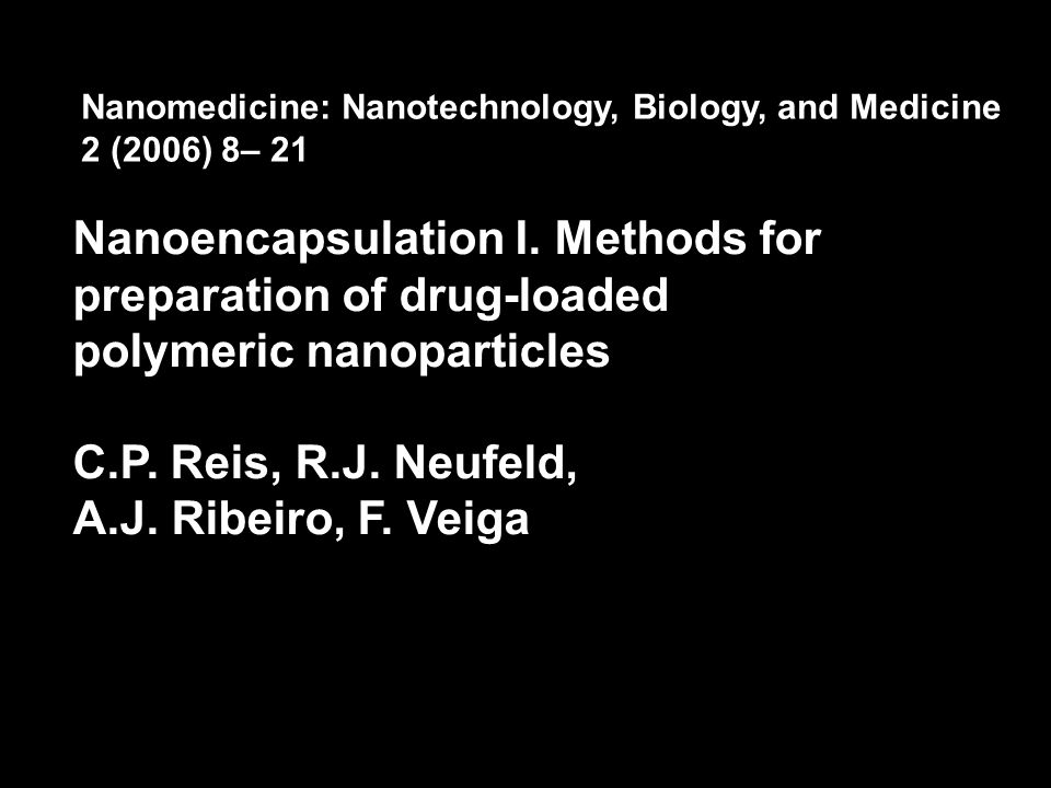 Nanoencapsulation I. Methods for preparation of drug-loaded
