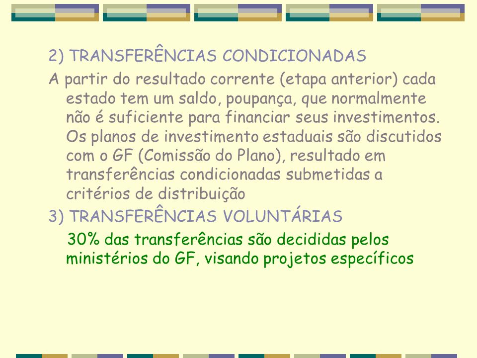 2) TRANSFERÊNCIAS CONDICIONADAS