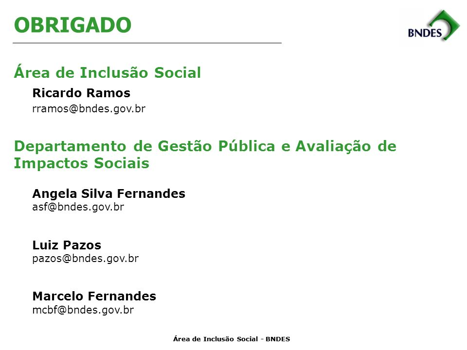 OBRIGADO Área de Inclusão Social